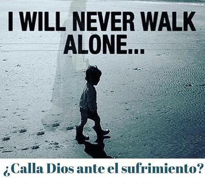 ¿Calla Dios ante el sufrimiento?