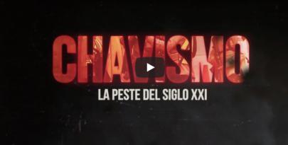El Chavismo, la peste del siglo XXI