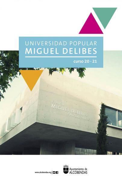 La Universidad Miguel Delibes activa para el próximo curso