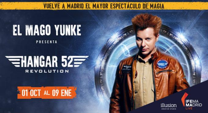 HANGAR 52 Revolution, el mayor espectáculo de magia del mundo